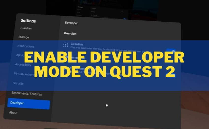 Enabling Developer Mode on Oculus Quest 2